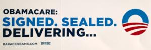 Obamacare - Signed, Sealed, Delivering...